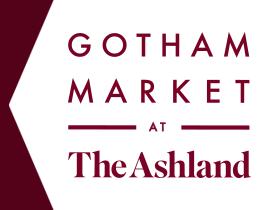 Gotham Market at The Ashland